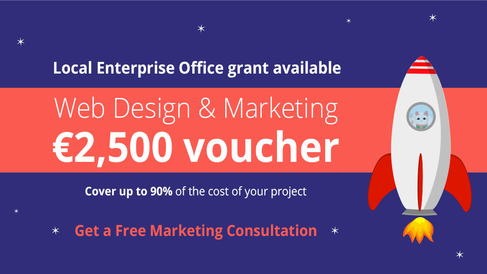 Local Enterprise Office Grants Vouchers for Web Design and Marketing